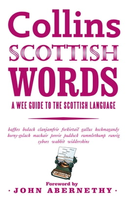 Book Collins Scottish Words: A wee guide to the Scottish language by John Abernethy