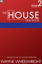 The House Quiz Book Season 2 Volume 2 by Wayne Wheelwright