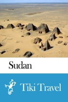 Sudan Travel Guide - Tiki Travel by Tiki Travel