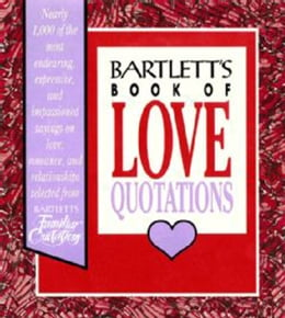Book Bartlett's Book of Love Quotations by John Bartlett