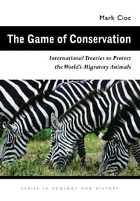 The Game of Conservation: International Treaties to Protect the World's Migratory Animals