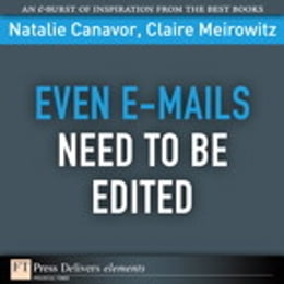 Book Even E-mails Need to Be Edited by Natalie Canavor