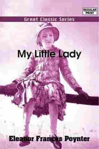 My Little Lady by Eleanor Frances Poynter
