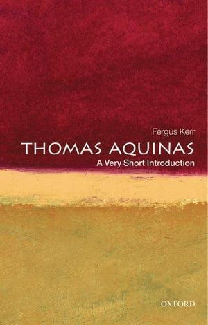 Thomas Aquinas: A Very Short Introduction