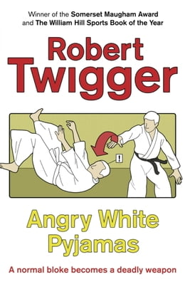 Book Angry White Pyjamas by Robert Twigger