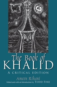 The Book of Khalid: A Critical Edition