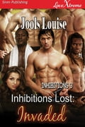 Inhibitions Lost: Invaded 9ac400f1-a56a-4cc0-8e75-2f0df87be139