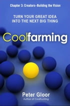 Coolfarming, Chapter 3 by Peter GLOOR