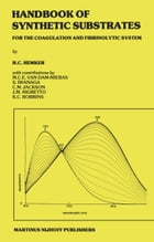 Handbook of Synthetic Substrates by H.C. Hemker