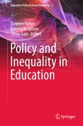 9789811040399 - Kalervo N. Gulson, Stephen Parker, Trevor Gale: Policy and Inequality in Education - Book