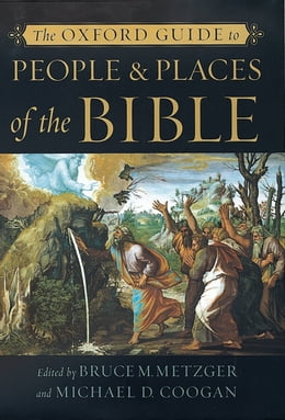 Book The Oxford Guide to People & Places of the Bible by Bruce M. Metzger