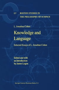 Knowledge and Language: Selected Essays of L. Jonathan Cohen