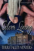 Silver Lining by Terri Talley Venters