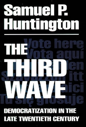 The Third Wave Democratization in the Late 20th Century