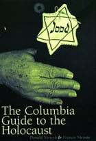 The Columbia Guide to the Holocaust by Donald L. Niewyk