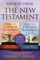 Verse by Verse: The New Testament: Volumes 1 and 2 by D. Kelly Ogden