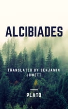 Alcibiades (Annotated) by Plato