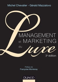 Management et Marketing du luxe - 3e éd.
