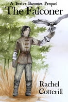 The Falconer by Rachel Cotterill