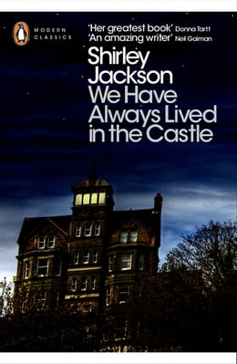 Book We Have Always Lived in the Castle by Shirley Jackson