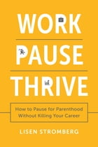 Work PAUSE Thrive Cover Image