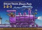 Steam Train, Dream Train 1-2-3 Cover Image