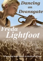Dancing on Deansgate by Freda Lightfoot