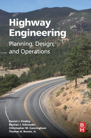 Highway Engineering Planning,  Design,  and Operations