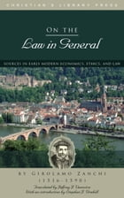 On the Law in General by Girolamo Zanchi