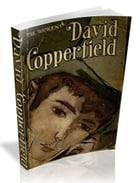 David Copperfield [illustrated] by Charles Dickens