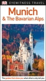 DK Eyewitness Munich and the Bavarian Alps Cover Image