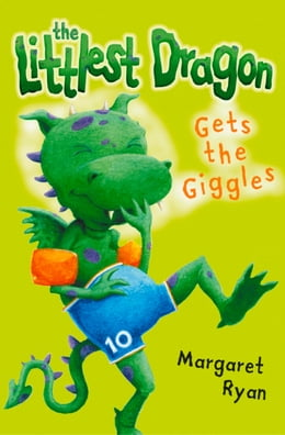Book The Littlest Dragon Gets the Giggles by Margaret Ryan