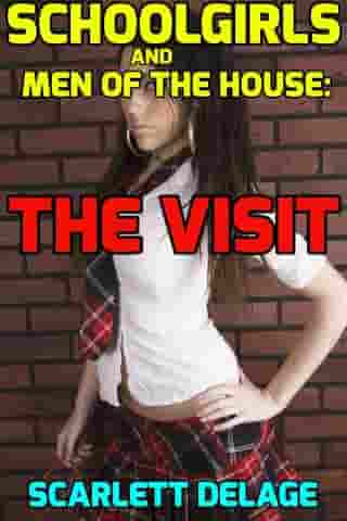 Schoolgirls and men of the house: The visit