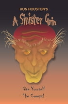 A Sinister Grin by Ron Houston