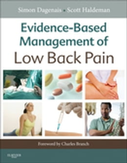 Book Evidence-Based Management of Low Back Pain - E-Book by Simon Dagenais, CD, PhD