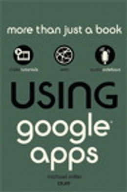 Book Using Google Apps by Michael Miller