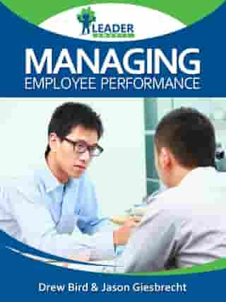 Managing Employee Performance by Andrew Bird