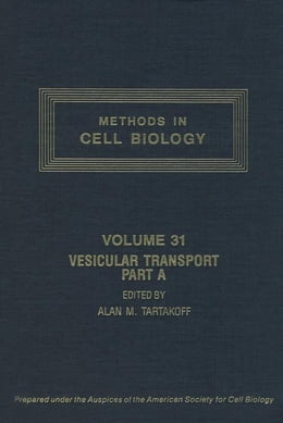 Book Vesicular Transport, Part A by Tartakoff, Alan M.