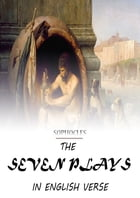 The Seven Plays In English Verse by Sophocles