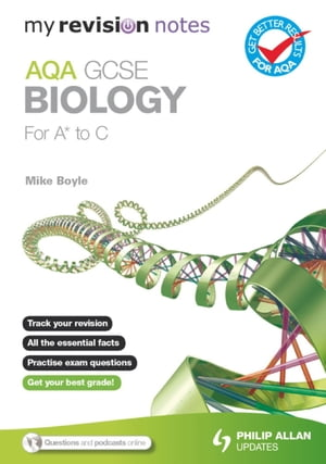 My Revision Notes: AQA GCSE Biology (for A* to C) ePub