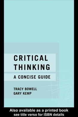 Book Critical Thinking by Bowell, Tracy