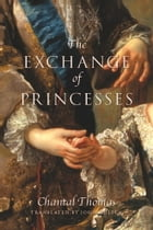 The Exchange of Princesses