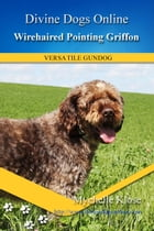 Wirehaired Pointing Griffon by Mychelle Klose