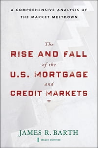 The Rise and Fall of the US Mortgage and Credit Markets: A Comprehensive Analysis of the Market…