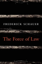The Force of Law