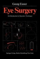 Eye Surgery: An Introduction to Operative Technique