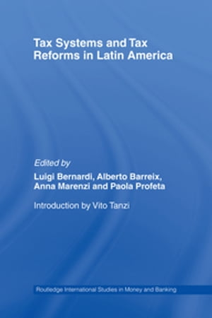 Tax Systems and Tax Reforms in Latin America
