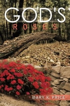 God's Roses by Mary K. Price