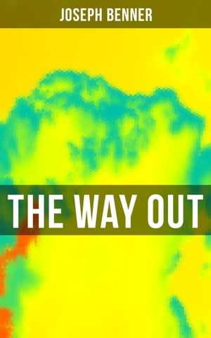 The Way Out: Be Your True Self