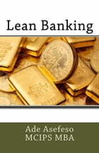 Lean Banking by Ade Asefeso MCIPS MBA